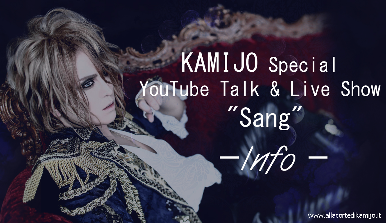 "KAMIJO Special YouTube Talk & Live Show ""Sang"", tutte le Info"
