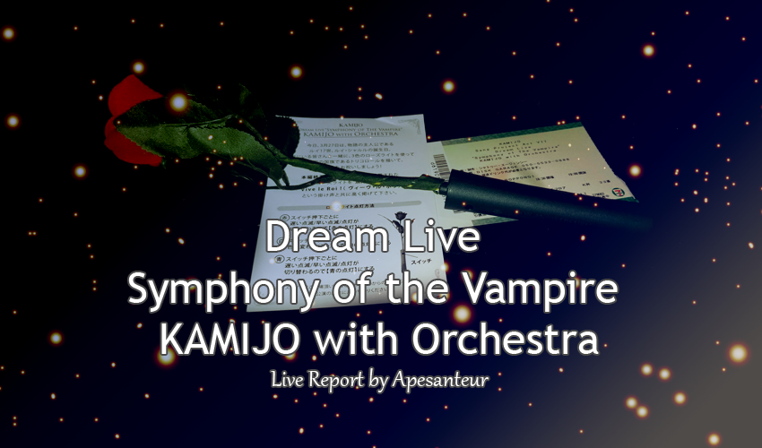 [REPORT] Symphony of the Vampire – Dream Live